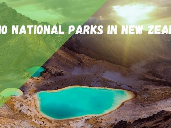 TOP 10 NATIONAL PARKS IN NEW ZEALAND